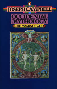 Occidental Mythology (The Masks of God, Volume III)