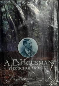 A.E. Housman : The Scholar-Poet