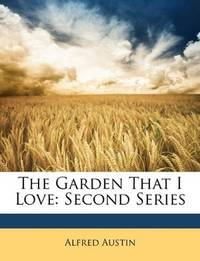 image of The Garden That I Love: Second Series