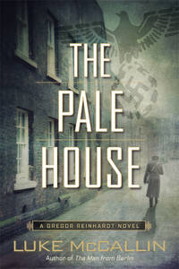 The Pale House (A Gregor Reinhardt Novel)