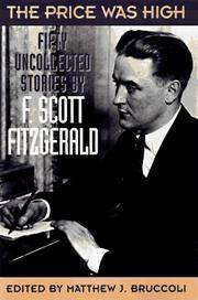 The Price Was High: Fifty Uncollected Stories by  F. Scott Fitzgerald - Hardcover - from Cloud 9 Books and Biblio.com