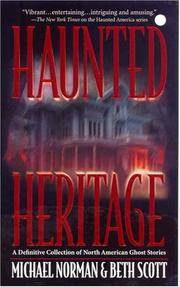 Haunted Heritage: A Definitive Collection of North American Ghost Stories (Haunted America) by  Beth Scott Michael Norman - Paperback - October 2003 - from Firefly Bookstore and Biblio.com