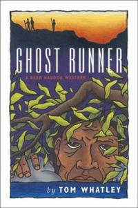 Ghost Runner (Reed Haddok Westerns) by Tom Whatley - Paperback - 2003-10-15 - from Ergodebooks (SKU: SONG086534406X)