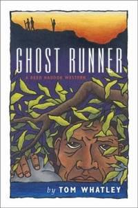 Ghost Runner (Reed Haddok Westerns) by Tom Whatley - Paperback - 2003-10-15 - from Ergodebooks (SKU: DADAX086534406X)