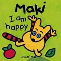 I am Happy (Maki Series) by Doris Brasset; Fabienne Michot; Zanimo  - 1999-08-31  - from Ergodebooks (SKU: SONG189436306X)