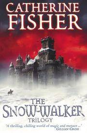 'THE SNOW-WALKER TRILOGY: ''THE SNOW-WALKER'S SON'', ''THE EMPTY...