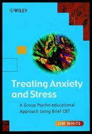 Treating Anxiety and Stress