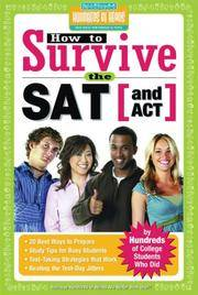 How to Survive the SAT (and ACT) (by Hundreds of Happy College Students) by Hundreds of Heads - from Wonder Book (SKU: SB04L-00382)
