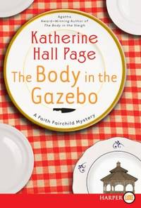 Body in the Gazebo by  Katherine Hall Page - Paperback - from Better World Books  (SKU: 3085554-6)