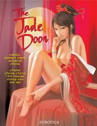 The Jade Door: Erotic Stories From Ancient China by  Cheng Cheng  Sun Rui - First Thus - 2011 - from after-words bookstore and Biblio.com