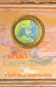 The Red King's Dream: Or Lewis Carroll in Wonderland