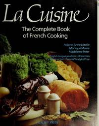 La Cuisine: The Complete Book of French Cooking by  Jill Norman (Translator)  Madeleine Peter (Editor) - Hardcover - 1986 - from Ravenwood Gables Bookstore and Biblio.com