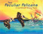 Two Peculiar Pelicans: A Story Poem