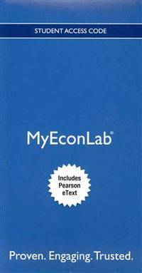 image of NEW MyEconLab with Pearson eText -- Access Card -- for Economics Today: The Micro View