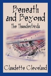 BENEATH AND BEYOND: THE THUNDERBIRDS