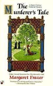 The Murderer\'s Tale (Sister Frevisse Medieval Mystery #6)