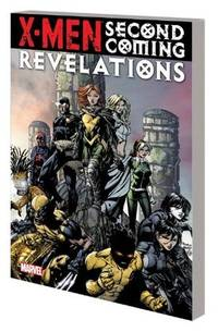 X-Men: Second Coming Revelations by  Duane  and Swierczynski - Paperback - 2011 - from Red Rover Do Over (SKU: Alibris.0035205)