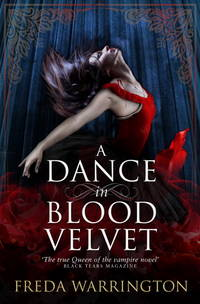 A  Dance in Blood Velvet - Blood vol. 2