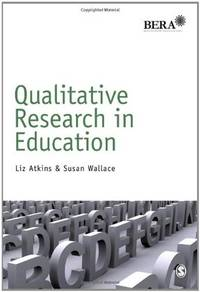 Qualitative research in education. (Research methods in education)