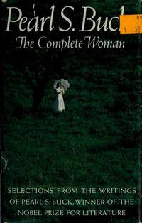 Pearl S. Buck:the Complete Woman