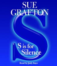 S is for Silence by Sue Grafton - 2005 - from jerry w. lomax (SKU: biblio324569310)