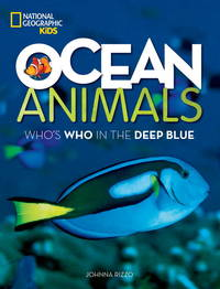 Ocean Animals: Who's Who in the Deep Blue [Paperback] Rizzo, Johnna