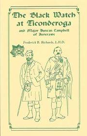 The Black Watch at Ticonderoga and Major Duncan Campbell of Inverawe