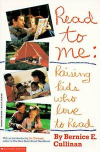 READ TO ME : RAISING KIDS WHO LOVE TO RE