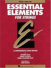 Essential Elements for Strings:  Viola, Book One by Allen, Michael; Gillespie, Robert; and Hayes, Pamela Tellejohn - 1994