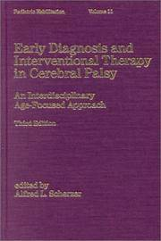 EARLY DIAGNOSIS AND INTERVENTIONAL THERAPY IN CEREBRAL PALSY