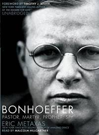 image of Bonhoeffer: Pastor, Martyr, Prophet, Spy: A Righteous Gentile vs. the Third Reich