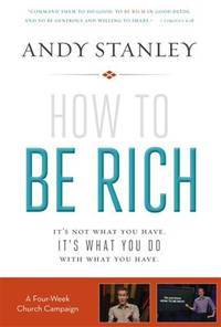 image of How to Be Rich Church Campaign Kit: It's Not What You Have. It's What You Do With What You Have.
