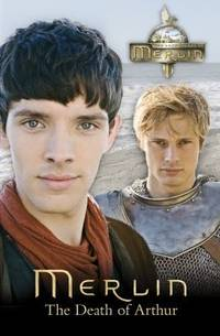 Merlin: The Death of Arthur(Chinese Edition)