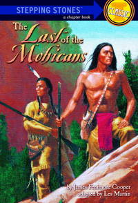 The Last of the Mohicans (Bullseye Step into Classics)