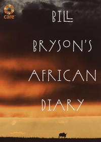 Bill Bryson's African Diary by Bill Bryson - Hardcover - from Better World Books  and Biblio.co.uk