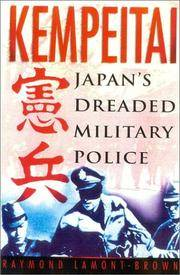 image of Kempeitai: Japan's Dreaded Military Police