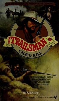 Calico Kill (The Trailsman #72)