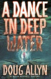 image of A Dance in Deep Water (Mitch Mitchell Mystery)