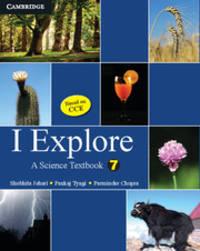 I Explore: A Science Textbook, 7 by Shobhita Johari Parminder Chopra - Paperback - 2010 - from Vikram Jain and Biblio.com