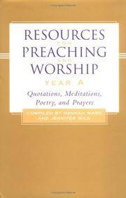 Resources for Preaching and Worship--Year a: Quotations, Meditations, Poetry, and Prayers