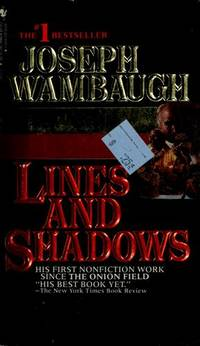 a literary analysis of lines and shadows by joseph wambaugh Mark fenster, regulating land use in a constitution shadow: the institutional contexts of exactions, 58 hastings lj 729 (2007) available at: effort in lingle to make sense of its long, confusing line of takings problem of (arguing that clear rules offer the advantages of uniform interpretation and predictable.