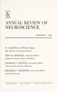 Annual Review of Neuroscience: 1984 by W. Maxwell Cowan - Hardcover - 1984-03-01 - from Ergodebooks (SKU: DADAX0824324072)