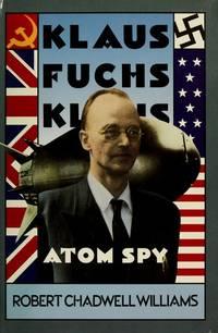 Klaus Fuchs, Atom Spy