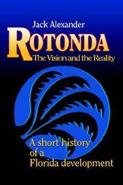Rotonda: The Vision and the Reality : A Short History of a Florida Development