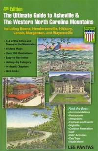 The Ultimate Guide to Asheville & the Western North Carolina Mountains, 4th Edition