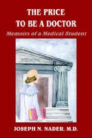 The Price to be a Doctor: Memoirs of a Medical Student