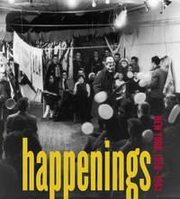 HAPPENINGS. NEW YORK, 1958 - 1963