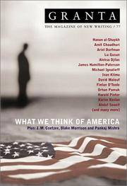 GRANTA :What We Think of America: The Magazine of New Writing/77
