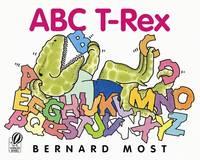 ABC T-Rex [Hardcover] Most, Bernard