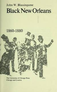 Black New Orleans 1860-1880